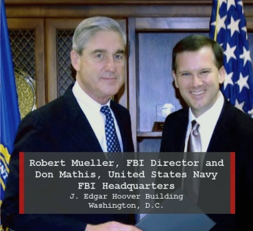 FBI Director Robert Mueller & CDR Don Mathis Kinetic Navy